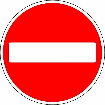 Reflective RA2 Road legal Safety sign No entry for vehicular traffic
