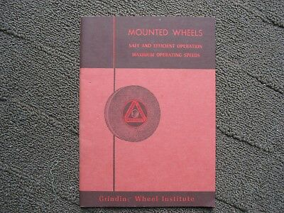 1956 Grinding Wheel Institute Mounted Wheels Booklet