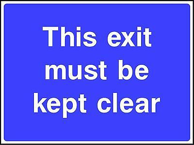 This exit must be kept clear Road Safety Sign