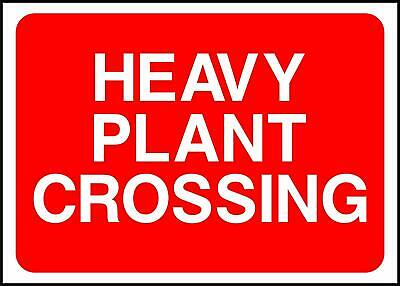 Warning Heavy Plant Crossing Road Safety Sign