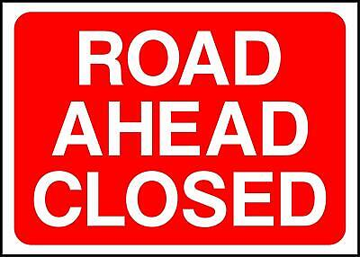 Road Ahead Closed Road Safety Sign