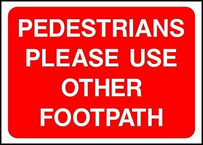 Pedestrians Use Other Footpath Temporary warning Road safety sign