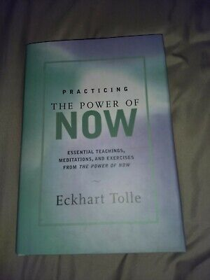Practicing the Power of Now: Essential Teachings