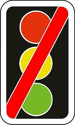 Traffic signals not in use Road safety sign