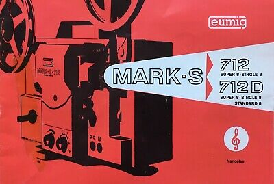 Eumig Mark-S -712, 712 D Super 8 Single 8 Instruction Manual French/Française