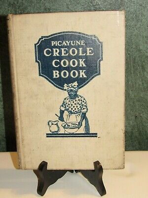 Antique Picayune Creole Cook Book 1928 Hardcover 7th Edition
