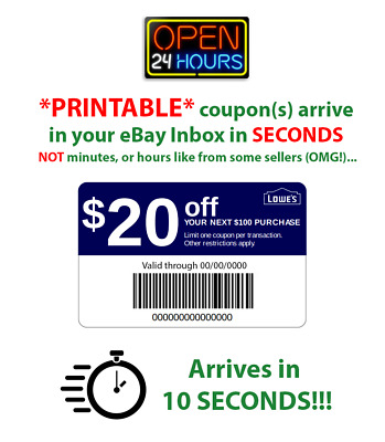 Lowes $20 Off $100 * PRINTABLE * 1Coupon~10 SECONDS Delivery~ In Store or Online