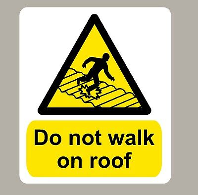 2 X Do Not Walk On Roof Stickers Signs