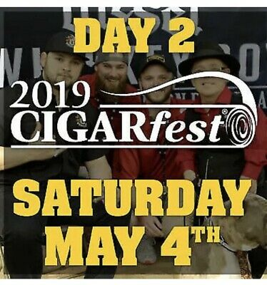 CigarFest 2019 Cigar Nut Ticket Saturday May 4th
