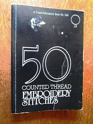 50 Counted Thread Embroidery Stitches From Back Stitch To Zig Zag Hem Stitch