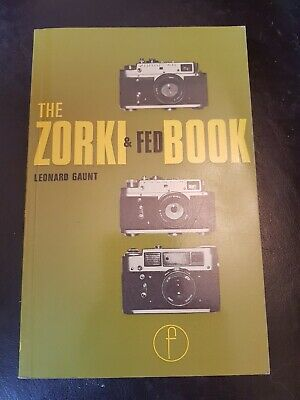 The Zorki & Fed Book by Leonard Gaunt, 1976, good used condition