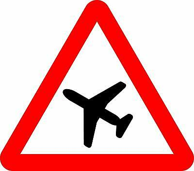 Low-flying aircraft or sudden aircraft noise Road safety sign