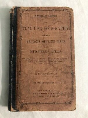 Naylor's System Teaching Geography , Pelton Outline Maps Mitchell's Atlas ~1858