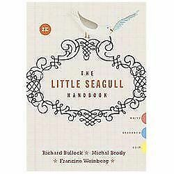 The Little Seagull Handbook by Michal Brody, Francine Weinberg and Richard Bullo