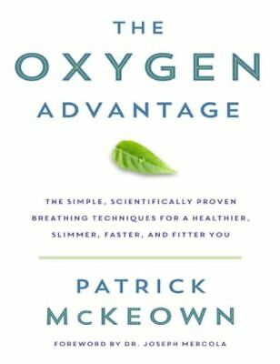 The Oxygen Advantage by Patrick McKeown (READ DESCRIPTION)