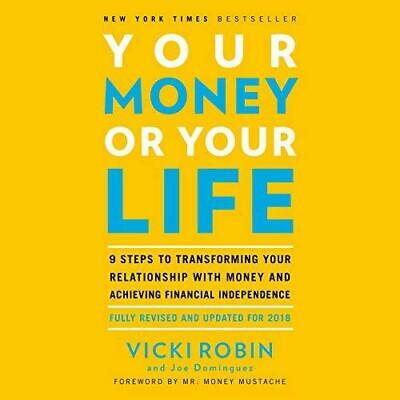 Your Money or Your Life By Vicki Robin, Joe Dominguez (audio book, Download)