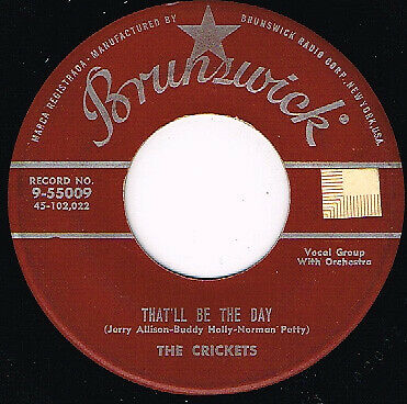 BUDDY HOLLY CRICKETS that'll be the day U.S. BRUNSWICK 45RPM  9-55009_1957 orig