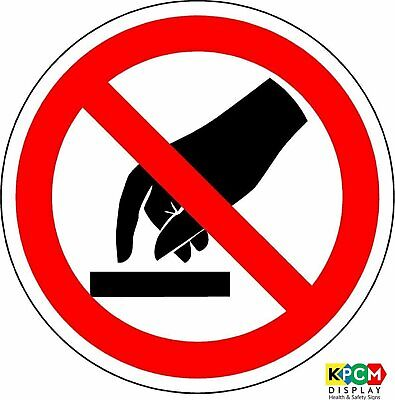 ISO Safety Label Sign - International Do not touch Symbol