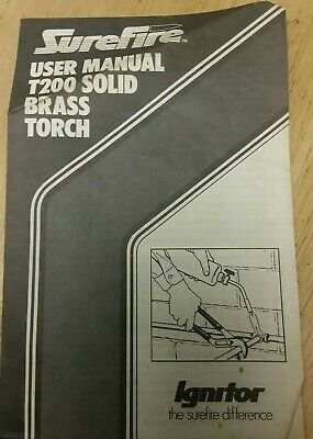 Surefire User Manual T200 Solid Brass Torch