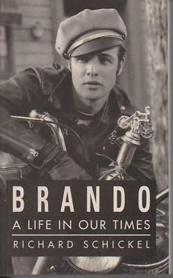 BIOGRAPHY , BRANDO ( MARLON )   , A LIFE IN OUR TIMES by RICHARD SCHICKEL