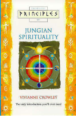 Principles of Jungian Spirituality by Vivianne Crowley (Paperback, 1998)