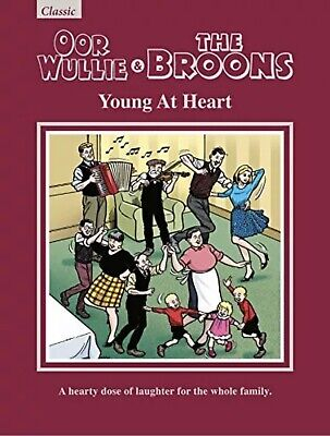 OOR WULLIE & THE BROONS 2019 Gift Book: Young At Heart