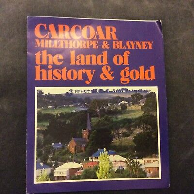 Pamphlet - Carcoar, Milthorpe & Blayney - The Land of History & Gold