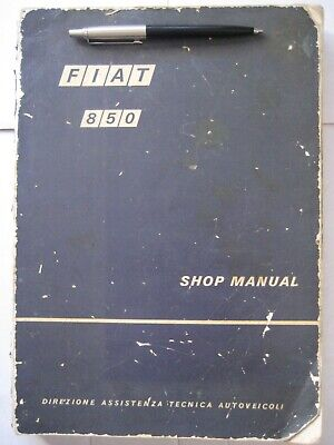 Fiat 850- 1964/1969-Sedan Coupe Roadster Genuine Factory Owners Workshop Manual
