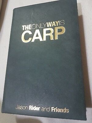 Leatherbound  Carp Jason Rider and Friends The Only Way Is Carp Fishing Book