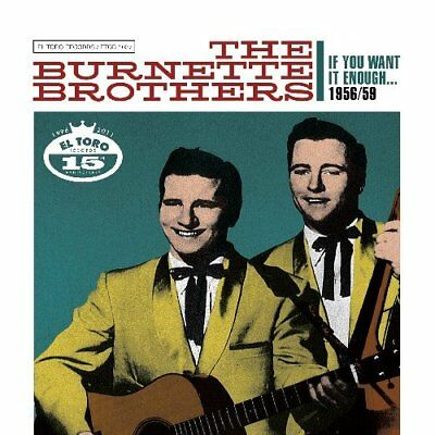 The Burnette Brothers-If You want Enough 1956/59.2 CD´s, R & B,Rockabilly,R & R