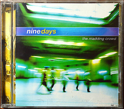 The Madding Crowd by Nine Days [Canada - Epic/550 Music -  2000] - MINT