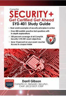 CompTIA Security+ : SY0-401 Study Guide: Get Certified Get Ahead: By Gibson, ...