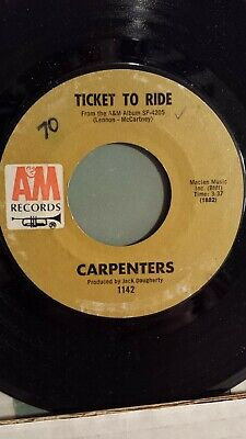 """THE CARPENTERS  45 RPM - """"Ticket to Ride"""" & """"Your Wonderful Parade"""" G+ to VG"""