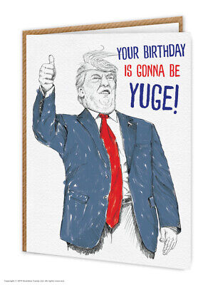 Donald Trump Birthday Card Funny Witty Comedy Humour Illustration Sketch Cool