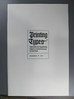 Printing Types: Their Birth in the Typefoundry, by Karl Marh
