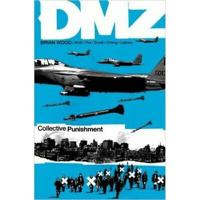 DMZ: Collective Punishment (Volume 10) TP - Vertigo Graphic Novel, Vol 10 - NEW
