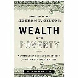 Wealth and Poverty: A New Edition for the Twenty-First Century: By Gilder, Ge...