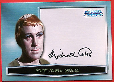 DOCTOR WHO BIG SCREEN - MICHAEL COLES, Ganatus, AUTOGRAPH Card Strictly Ink 2003