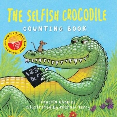 New, The Selfish Crocodile Counting Book, Charles, Faustin, Book