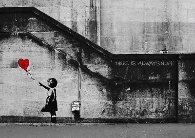BANKSY STREET There is always hope  Art Silk Poster 12x18 24x36
