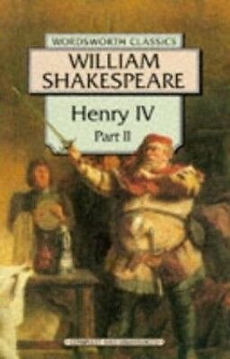 Very Good, King Henry IV: Pt. 2 (Wordsworth Classics), Shakespeare, William, Boo