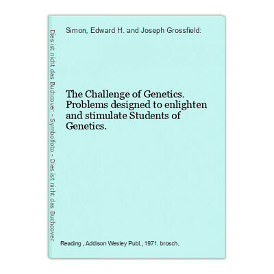 The Challenge of Genetics. Problems designed to enlighten and stimulate Students