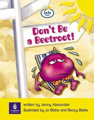 New, Info Trail Emergent Stage Don't be a beetroot Non-fiction (LITERACY LAND),