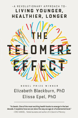 The Telomere Effect by Elizabeth Blackburn (READ DESCRIPTION)
