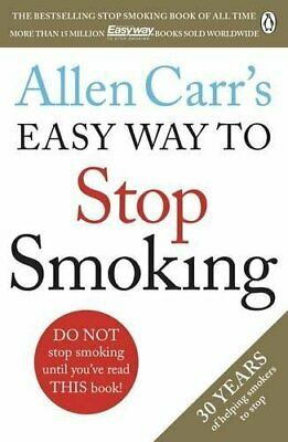 Allen Carr's Easy Way to Stop Smoking by Allen Carr NEW Paperback