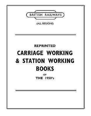 Reprinted Carriage Working & Station Working Notices, 1950's era