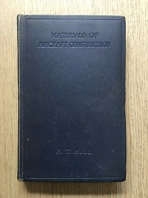 1944 Materials Of Aircraft Construction By F.t.hill