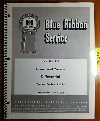 IH International B-275 B-414 B-434 Tractor Differential Service Manual GSS-1240