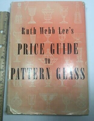 """Reference Book """"price Guide To Pattern Glass"""" By Ruth Webb Lee, 1952 Sketches"""