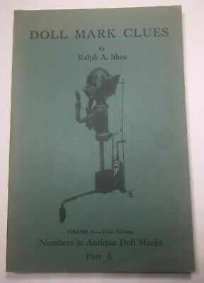 "Reference Book ""doll Mark Clues"" By Ralph Shea 1977 Marks Sketches Price Reduced"